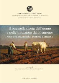 Il bue nella storia dell'uomo e nelle tradizioni del Piemonte