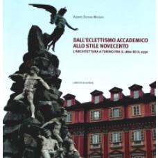 Dall'eclettismo accademico allo stile Novecento