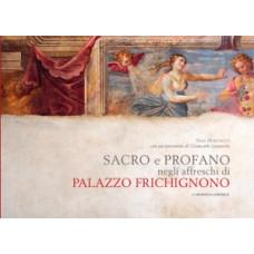 Sacro e profano negli affreschi di Palazzo Frichignono