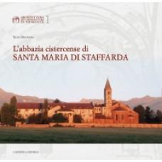 L'abbazia cistercense di Santa Maria di Staffarda