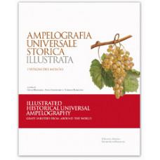 Ampelografia Universale Storica Illustrata - Illustrated Historical Universal Ampelography