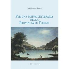 Per una mappa letteraria della Provincia di Torino
