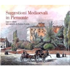 Suggestioni Medioevali in Piemonte